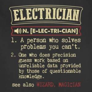 Electrician Meaning T Shirt - Adjustable Apron