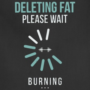 Deleting Fat Please Wait Burning T Shirt - Adjustable Apron