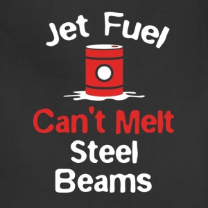 FUNNY JET FUEL CANT MELT STEEL BEAMS T SHIRT - Adjustable Apron