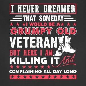 Veteran Tee Shirt - Grumpy Old Veteran - Adjustable Apron