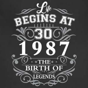Life begins at 30 1987 The birth of legends - Adjustable Apron