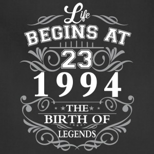 Life begins at 23 1994 The birth of legends - Adjustable Apron