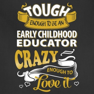 Touch enough to be an early childhood educator - Adjustable Apron
