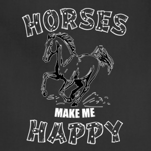 HORSES MAKE ME HAPPY - Adjustable Apron
