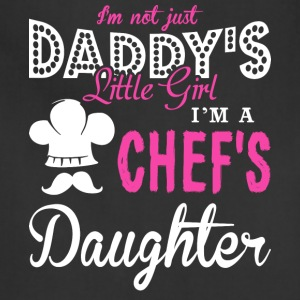 I'm A Chef's Daughter T Shirt - Adjustable Apron