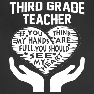 Third Grade Teacher T Shirt - Adjustable Apron