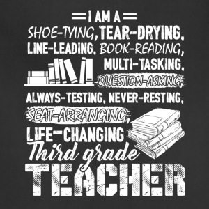 I Am A 3rd Grade Teacher Shirt - Adjustable Apron