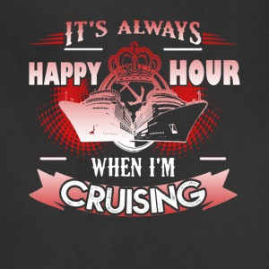 Happy Hour Cruising Shirt - Adjustable Apron