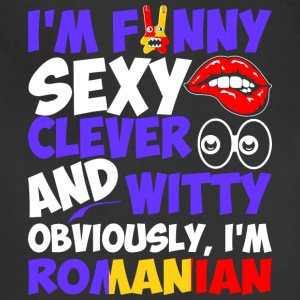 Im Funny Sexy Clever And Witty Im Romanian - Adjustable Apron