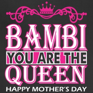 Bambi You Are The Queen Happy Mothers Day - Adjustable Apron