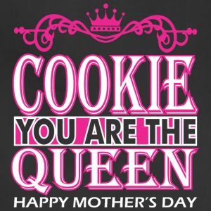 Cookie You Are The Queen Happy Mothers Day - Adjustable Apron