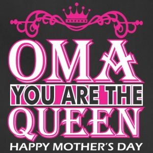 Oma You Are The Queen Happy Mothers Day - Adjustable Apron