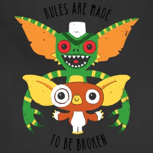Rules Are Made To Be Broken - Adjustable Apron