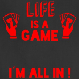 LIFE IS A GAME - IAM ALL IN red - Adjustable Apron