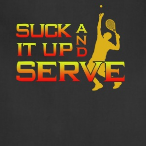 Suck It Up And Serve Tennis - Adjustable Apron