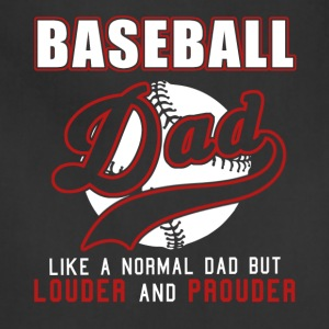 Baseball Dad Like Normal Dad But Louder & Prouder - Adjustable Apron
