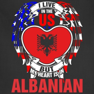 I Live In The Us But My Heart Is In Albanian - Adjustable Apron