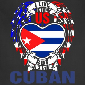 I Live In The Us But My Heart Is In Cuban - Adjustable Apron