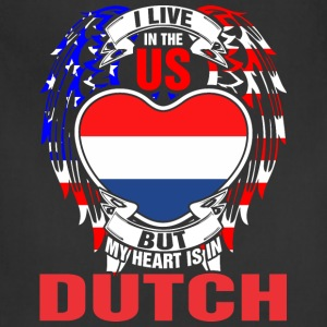 I Live In The Us But My Heart Is In Dutch - Adjustable Apron