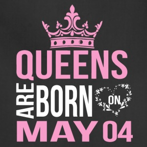 Queens are born on May 04 - Adjustable Apron