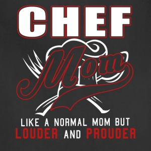 Chef Mom Like A Normal Mom But Louder And Prouder - Adjustable Apron