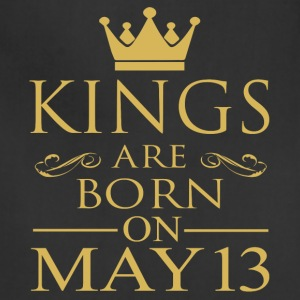 Kings are born on May 13 - Adjustable Apron