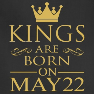 Kings are born on May 22 - Adjustable Apron