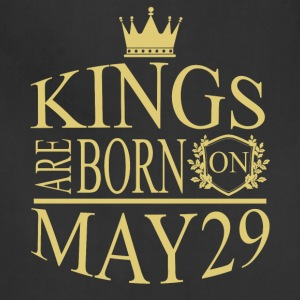 Kings are born on May 29 - Adjustable Apron