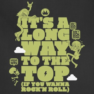 it s a long way to the top - Adjustable Apron