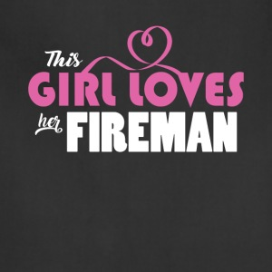 This Girl Loves Her Fireman Cute Gift Tee Shirt - Adjustable Apron