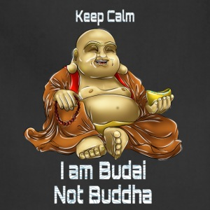 Keep Calm, I am Budai Not Buddha - Adjustable Apron
