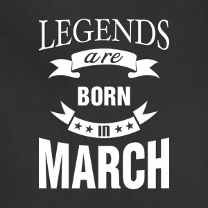 Legends are born in March - Adjustable Apron