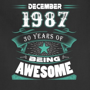 December 1987 - 30 years of being awesome - Adjustable Apron