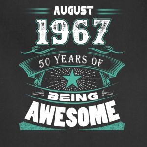 August 1967 - 50 years of being awesome - Adjustable Apron
