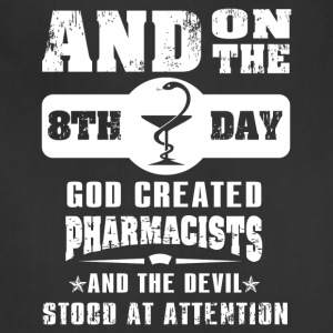 God Created Pharmacist on 8th Day - Adjustable Apron