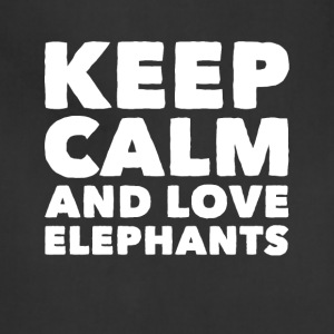 Keep calm and love elephants - Adjustable Apron