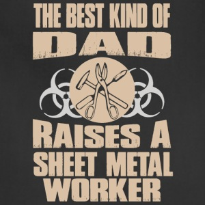 The Best Kind Of Dad Raises Sheet Metal Worker - Adjustable Apron