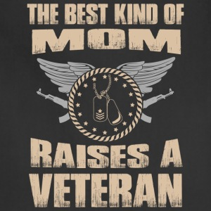 The Best Kind Of Mom Raises A Veteran - Adjustable Apron