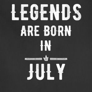 Legends are born in July - Adjustable Apron
