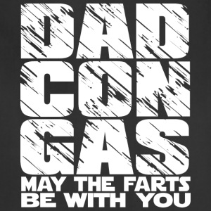 Dad Con Gas - may the fart be with you - Adjustable Apron