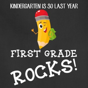 kindergarten is so last year, first grade Rocks! - Adjustable Apron