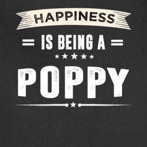 Happiness Is Being a POPPY T-Shirt - Adjustable Apron