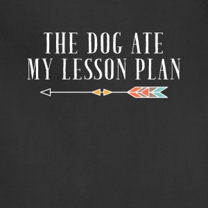 The dog ate my lesson plan - Adjustable Apron