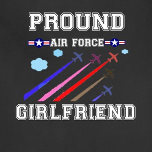 Pround air force girlfriend shirt - Adjustable Apron