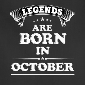 Legends Are Born in OCTOBER T-Shirt - Adjustable Apron