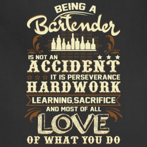 Being A Bartender T Shirt - Adjustable Apron