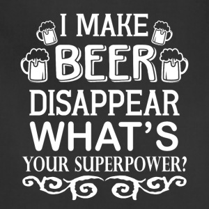 I Make Beer Disappear T Shirt - Adjustable Apron