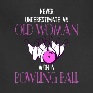 Old Woman With A Bowling Ball T Shirt - Adjustable Apron