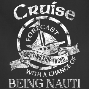 Cruise Forecast T Shirt - Adjustable Apron