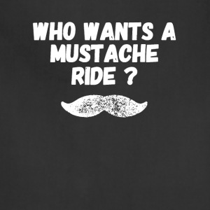 who wants a mustache ride - Adjustable Apron